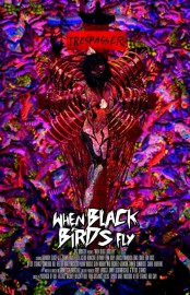 When Black Birds Fly