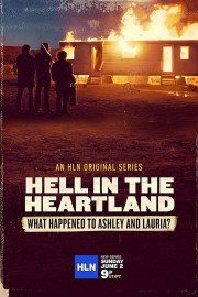 Hell in the Heartland: What Happened to Ashley and Lauria