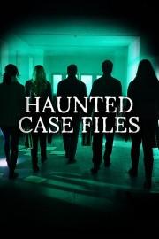 Haunted Case Files