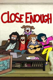 Close Enough